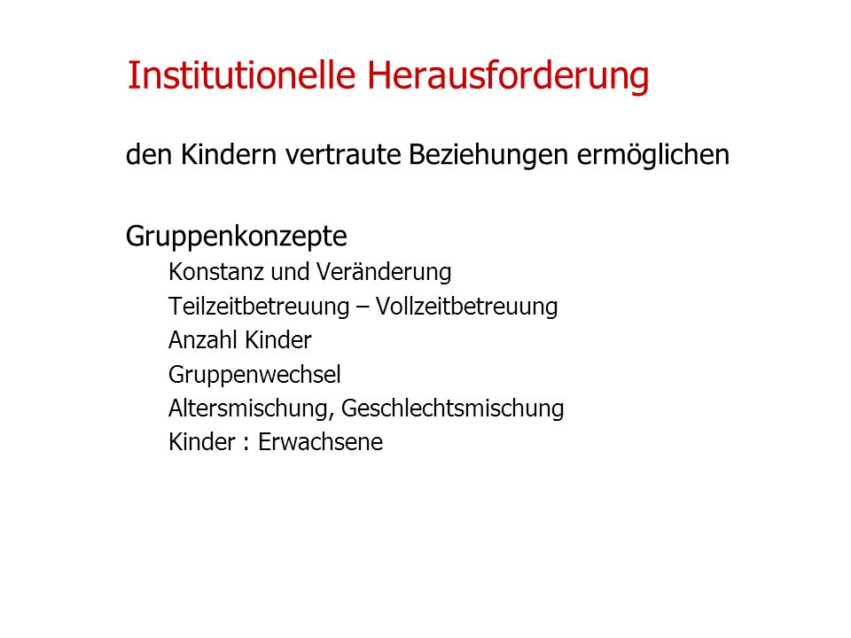Institutionelle Herausforderung