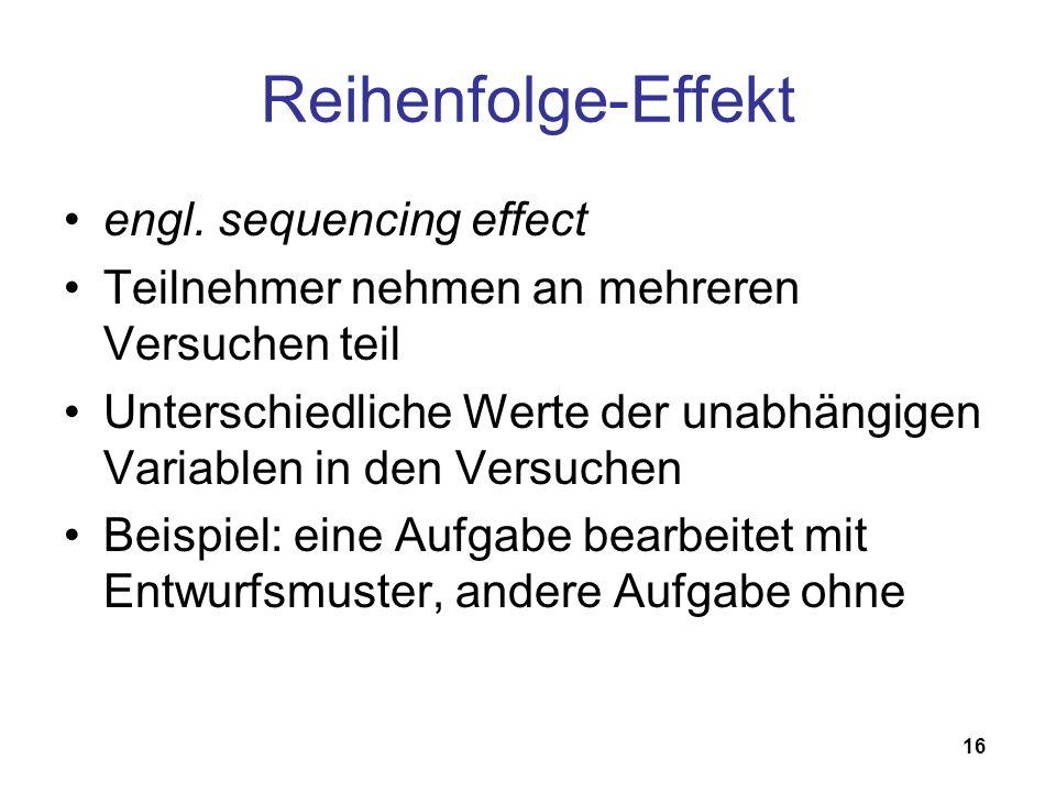 Reihenfolge-Effekt engl. sequencing effect