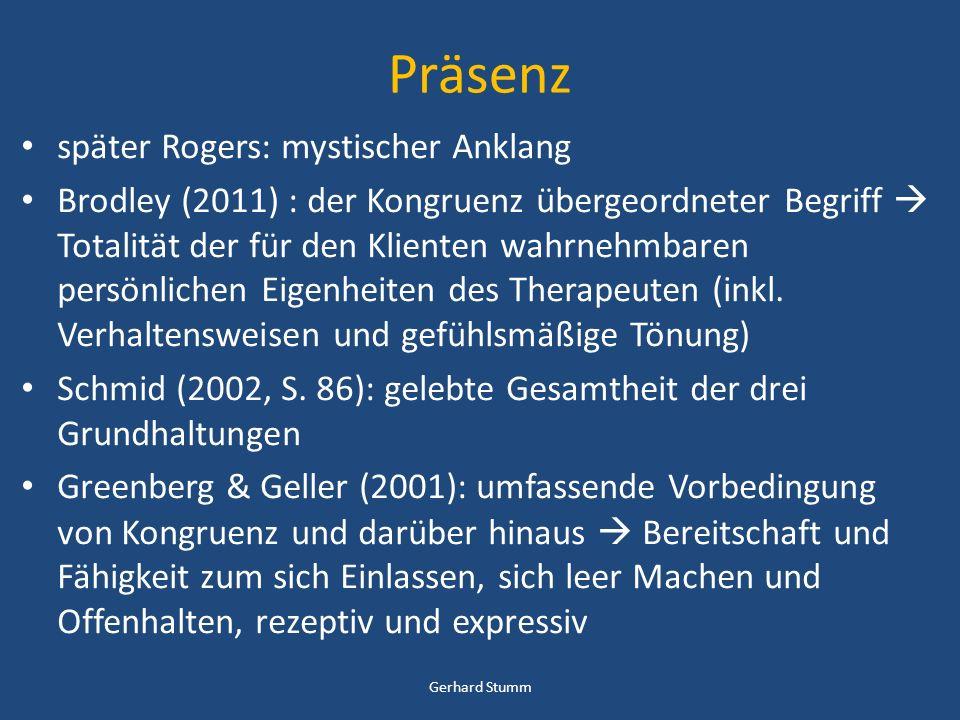 Präsenz später Rogers: mystischer Anklang