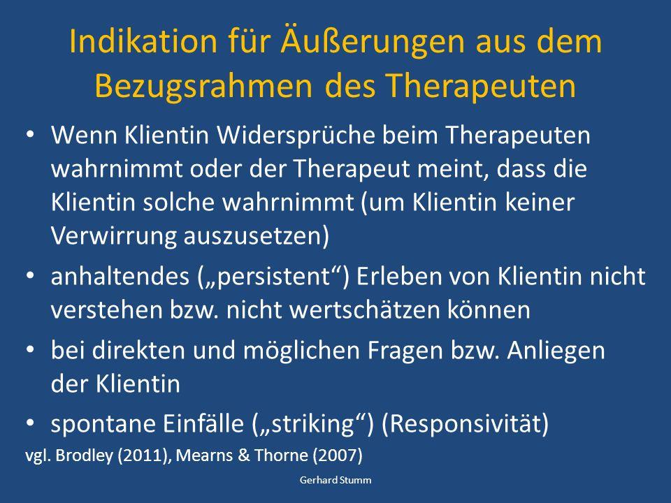 Indikation für Äußerungen aus dem Bezugsrahmen des Therapeuten