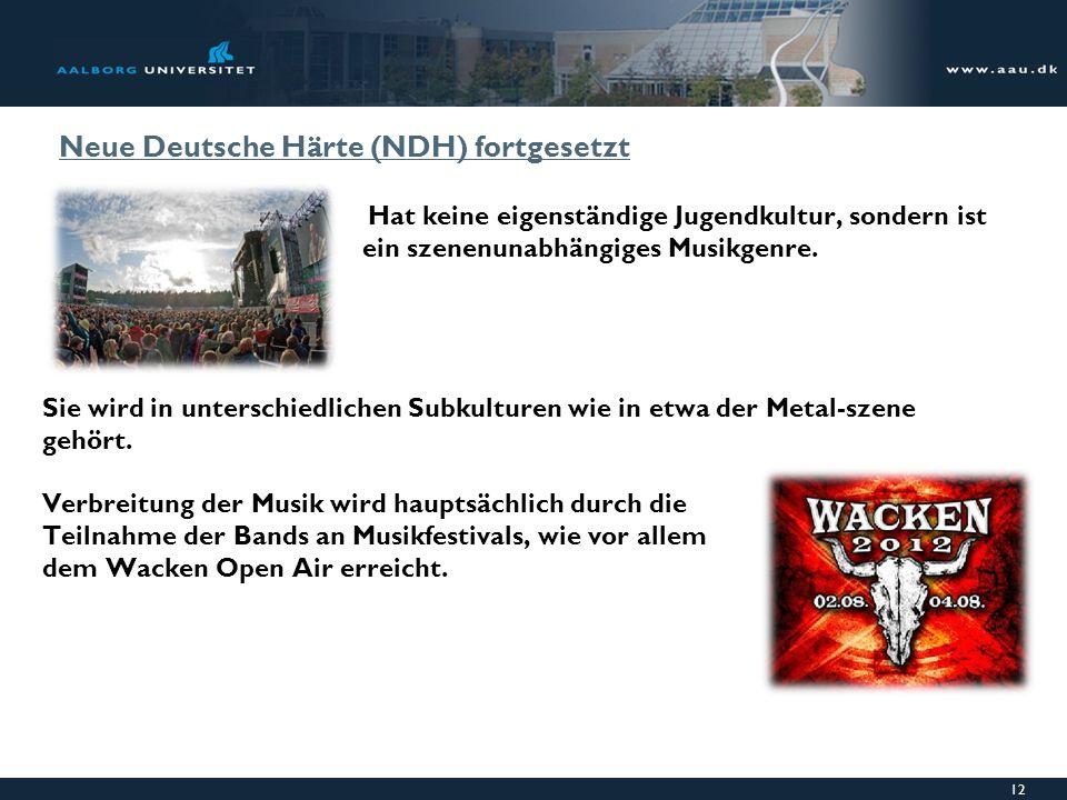 Neue Deutsche Härte (NDH) fortgesetzt