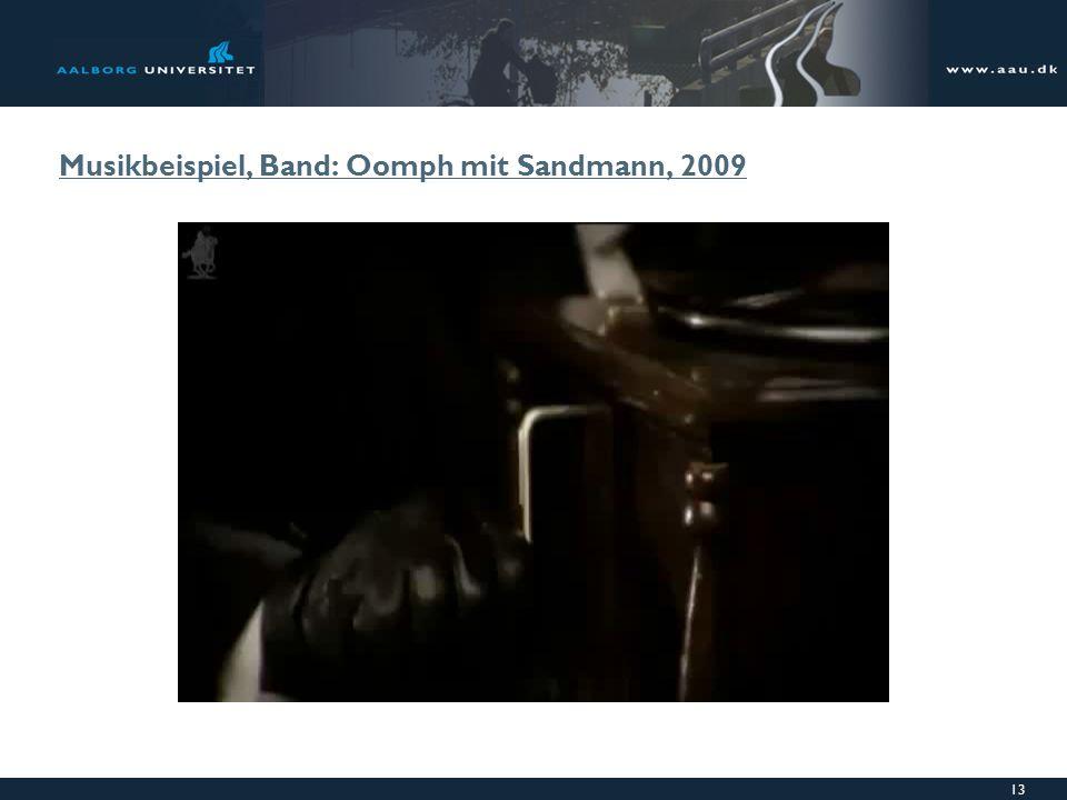 Musikbeispiel, Band: Oomph mit Sandmann, 2009