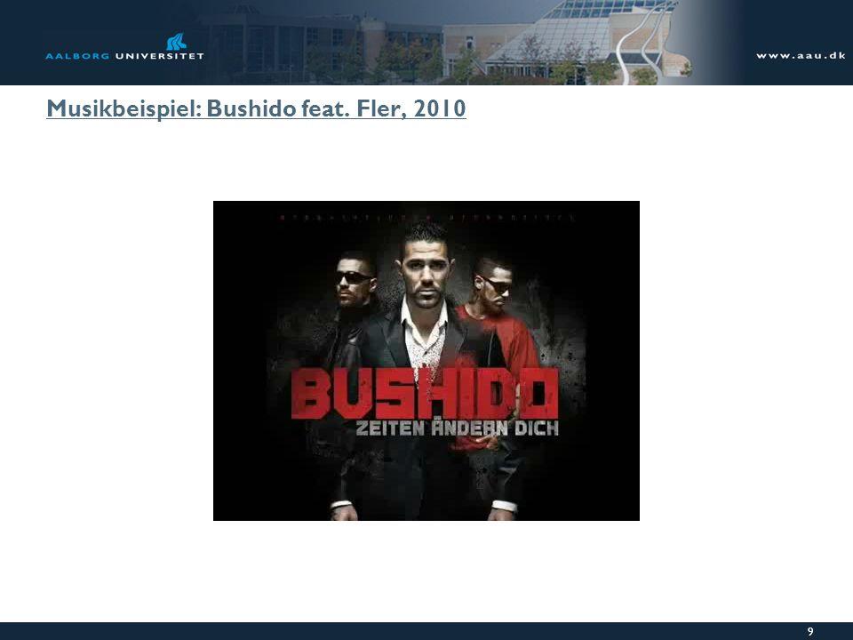 Musikbeispiel: Bushido feat. Fler, 2010
