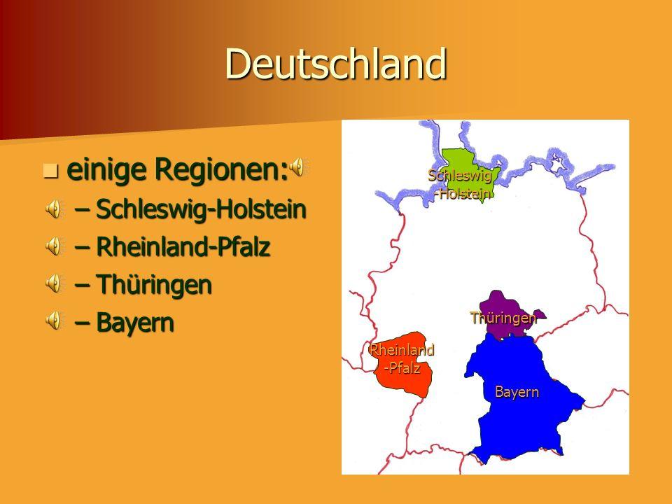 Deutschland einige Regionen: Schleswig-Holstein Rheinland-Pfalz