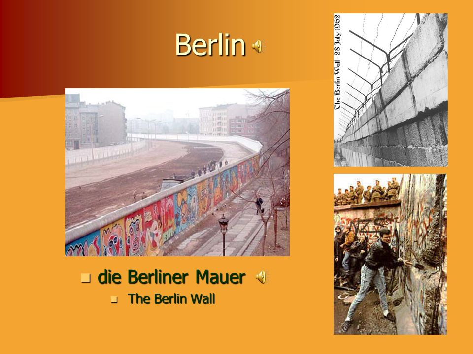 Berlin die Berliner Mauer The Berlin Wall