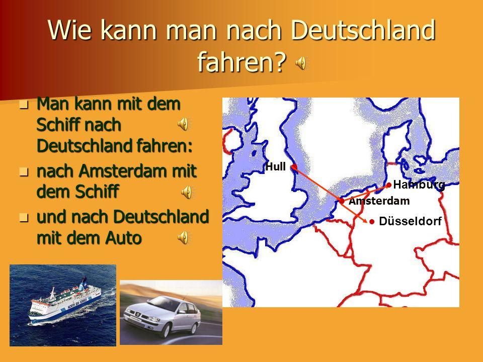 Wie kann man nach Deutschland fahren