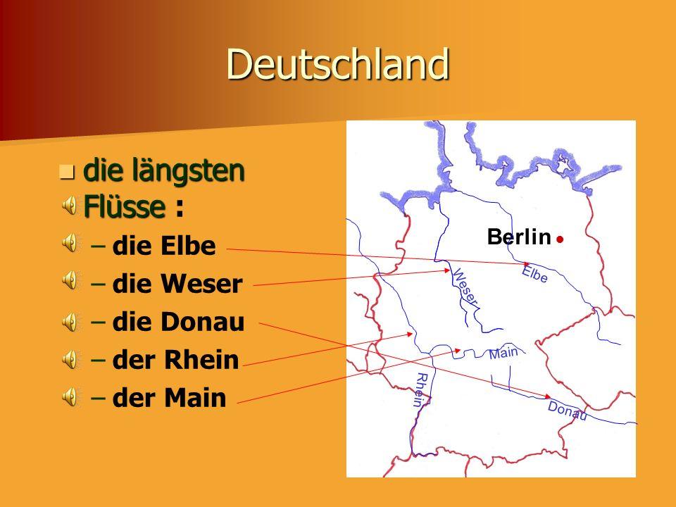 Deutschland die längsten Flüsse : die Elbe die Weser die Donau