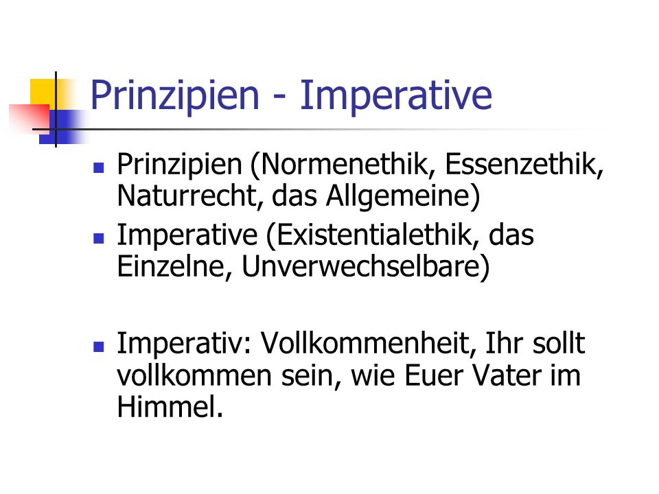 Prinzipien - Imperative