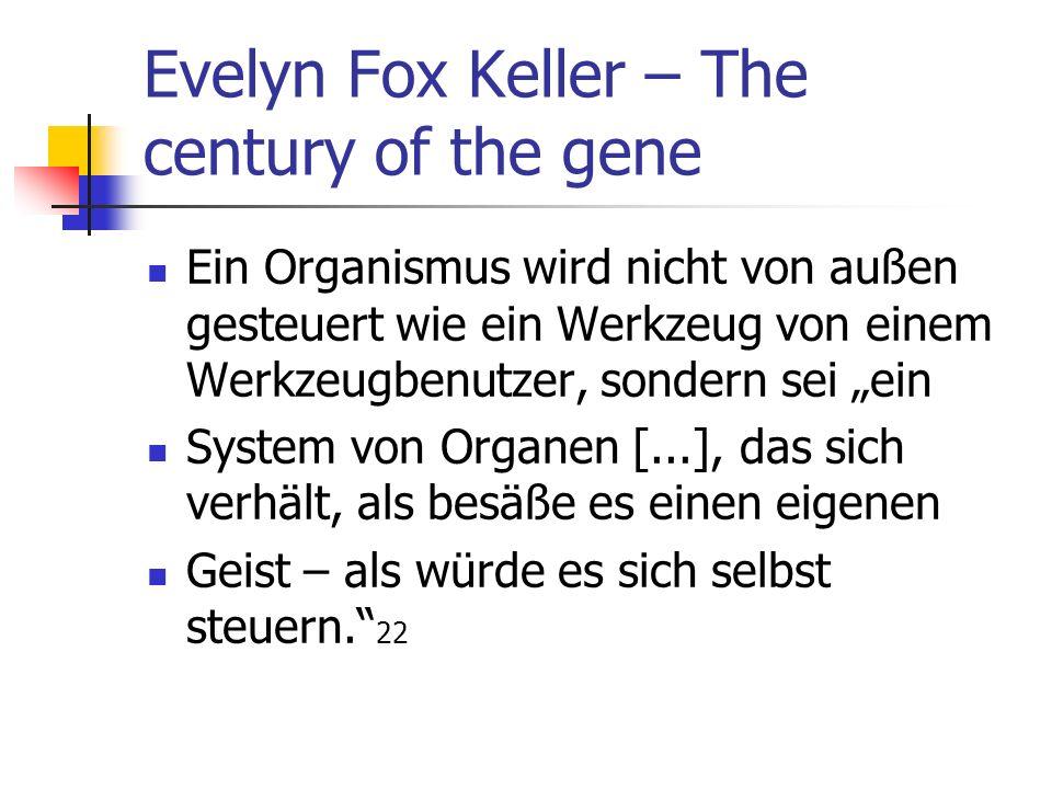 Evelyn Fox Keller – The century of the gene