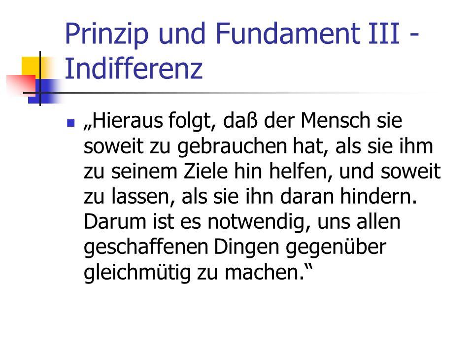 Prinzip und Fundament III - Indifferenz