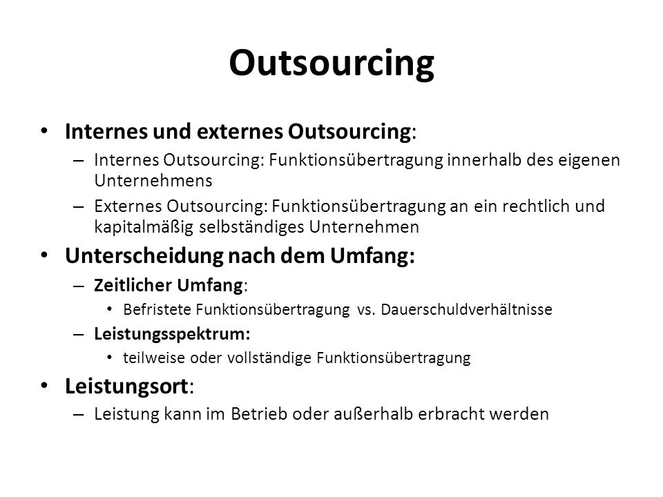 Outsourcing Internes und externes Outsourcing: