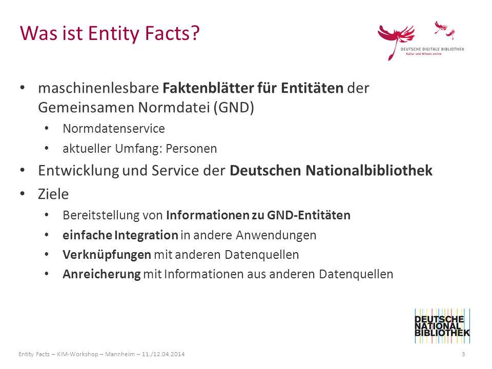 Was ist Entity Facts maschinenlesbare Faktenblätter für Entitäten der Gemeinsamen Normdatei (GND) Normdatenservice.
