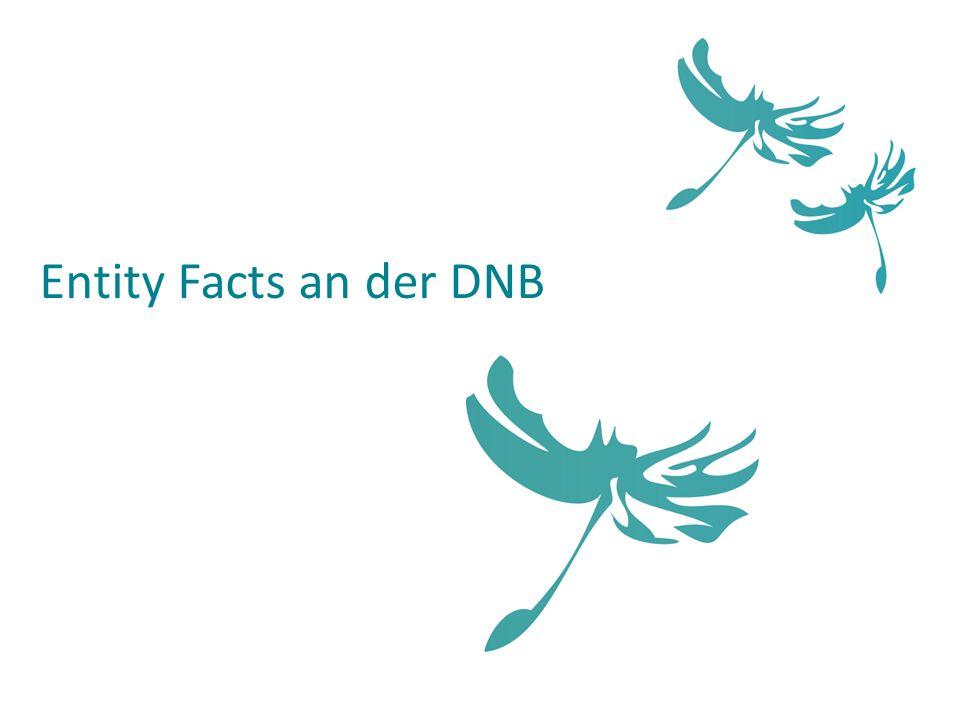 Entity Facts an der DNB