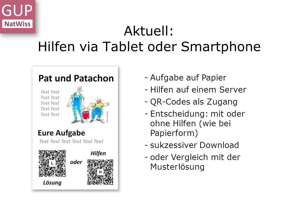Aktuell: Hilfen via Tablet oder Smartphone