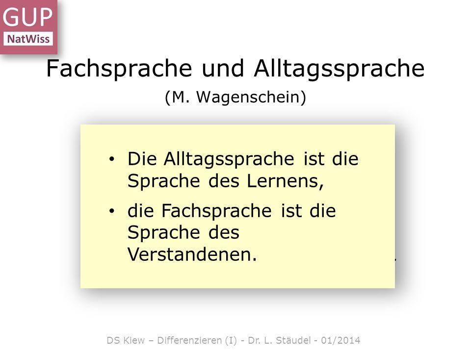 Fachsprache und Alltagssprache (M. Wagenschein)