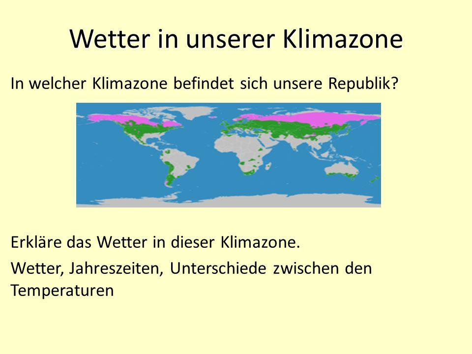 Wetter in unserer Klimazone