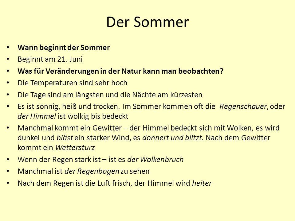 Der Sommer Wann beginnt der Sommer Beginnt am 21. Juni