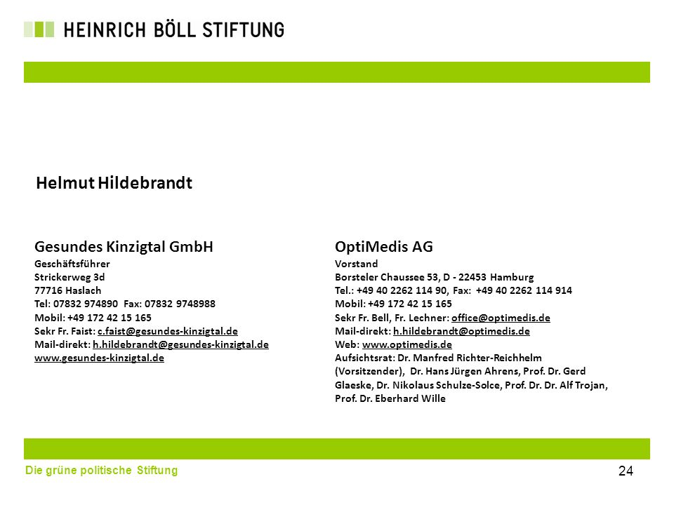 Helmut Hildebrandt Gesundes Kinzigtal GmbH OptiMedis AG