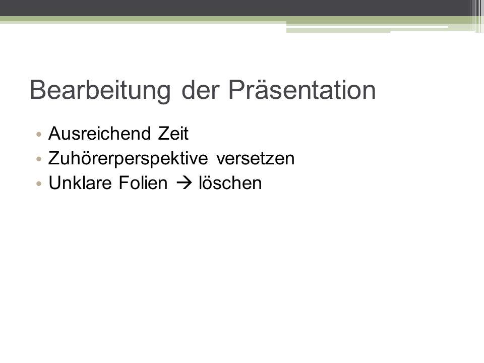 Bearbeitung der Präsentation
