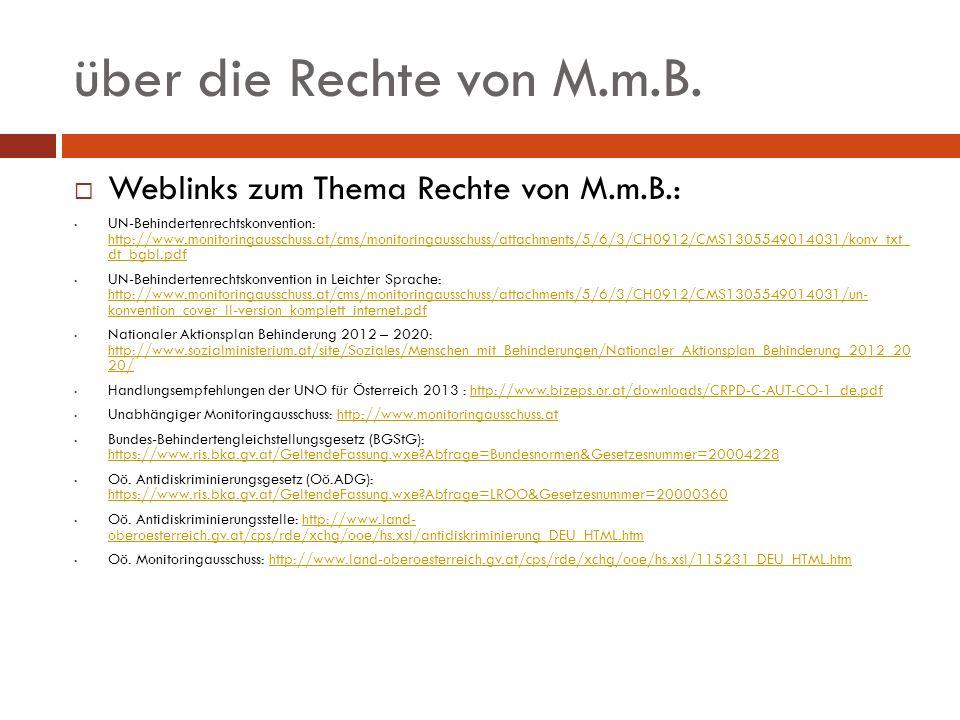 über die Rechte von M.m.B. Weblinks zum Thema Rechte von M.m.B.: