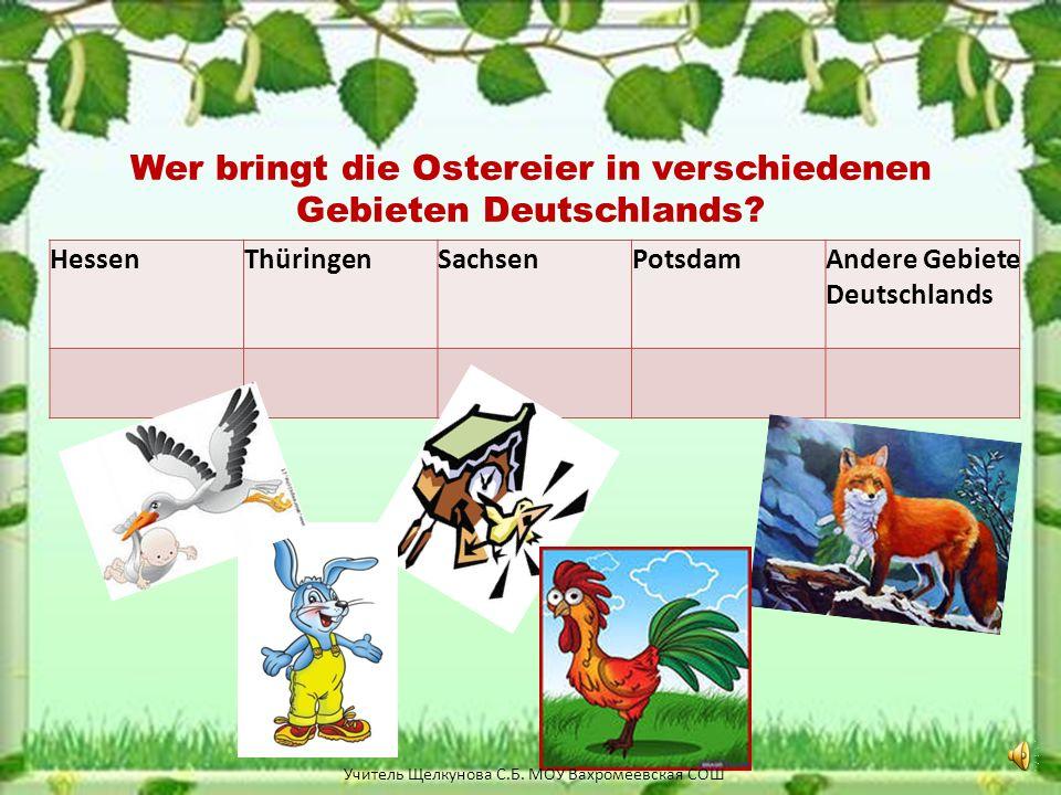 Wer bringt die Ostereier in verschiedenen Gebieten Deutschlands