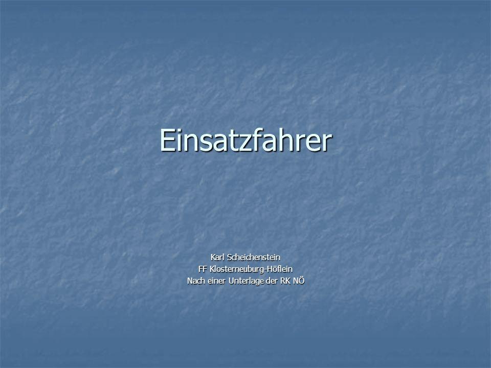 Einsatzfahrer Karl Scheichenstein FF Klosterneuburg-Höflein