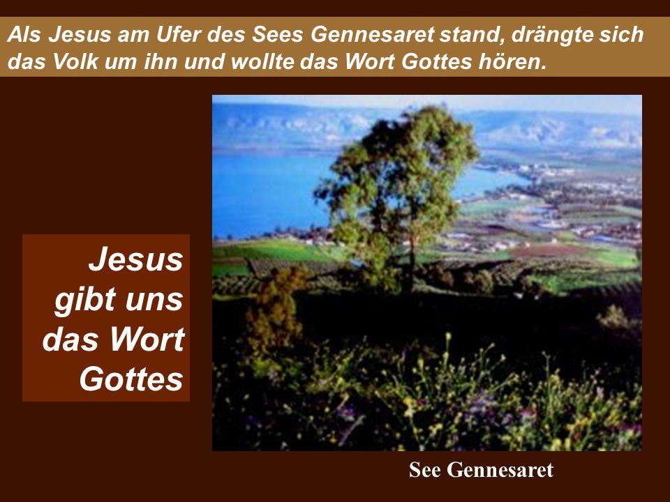 Jesus gibt uns das Wort Gottes