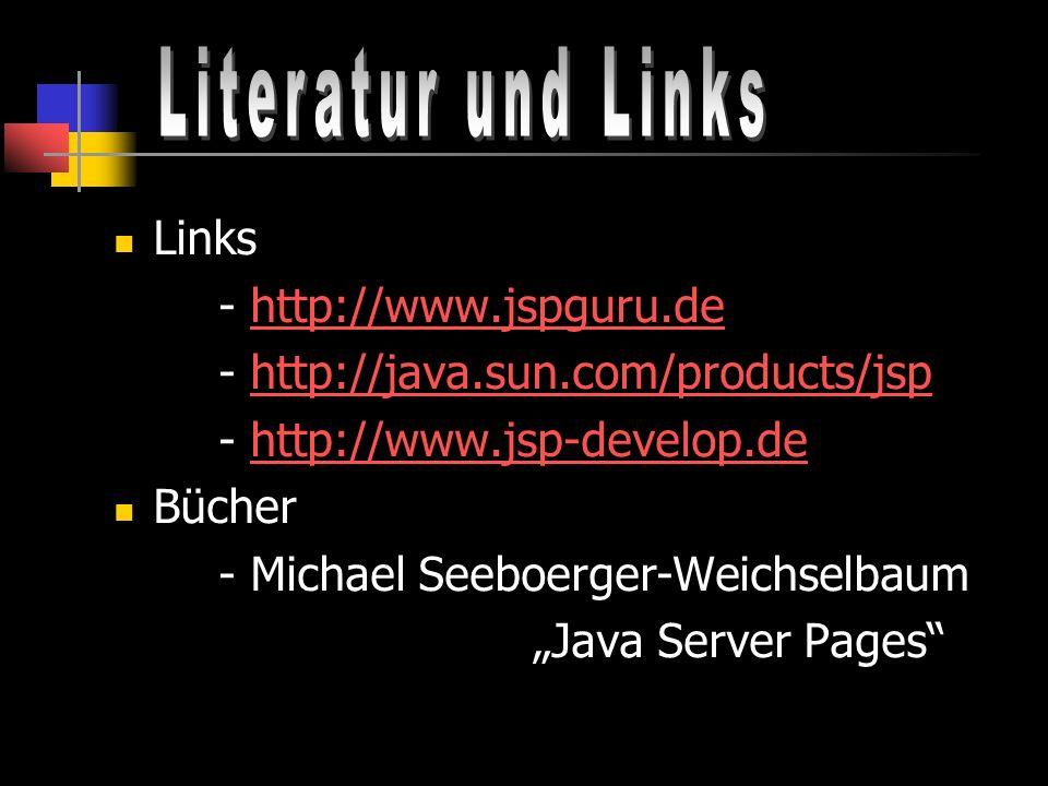 Literatur und Links Links - http://www.jspguru.de