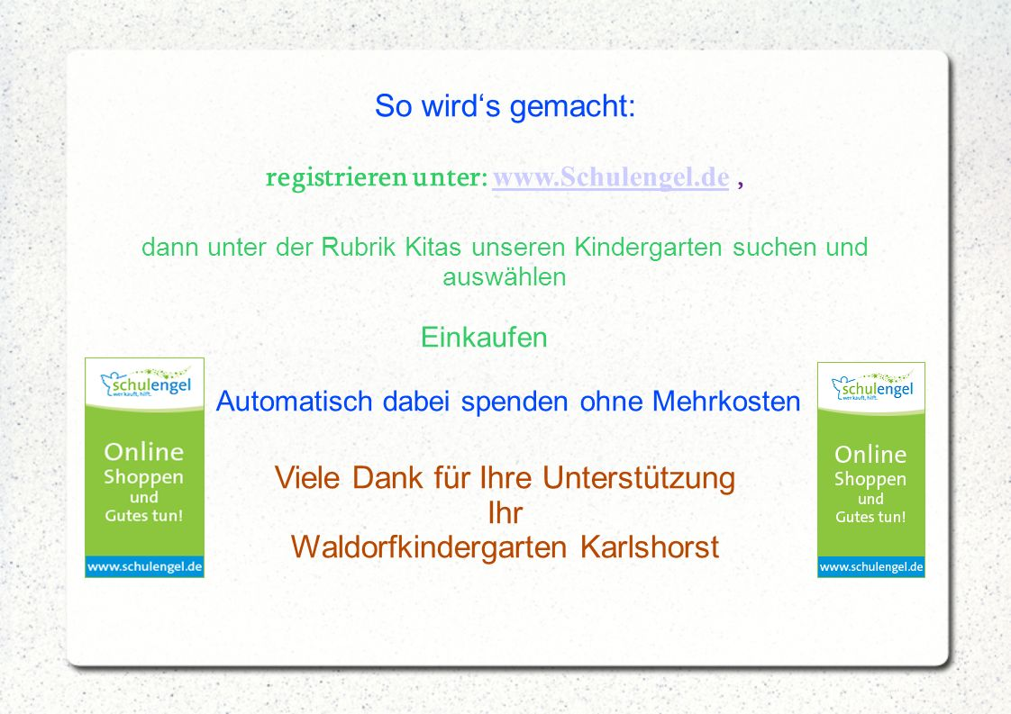 registrieren unter: www.Schulengel.de ,