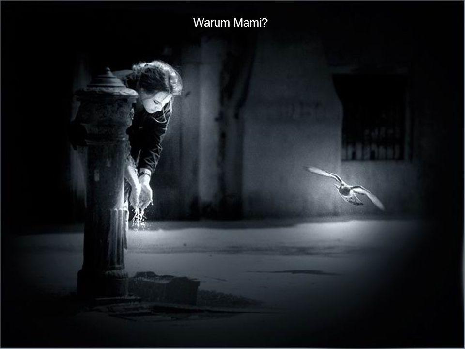 Warum Mami