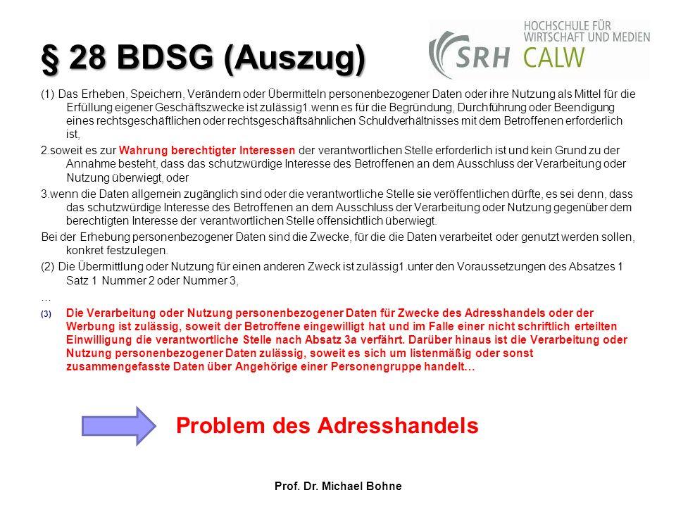 § 28 BDSG (Auszug) Problem des Adresshandels