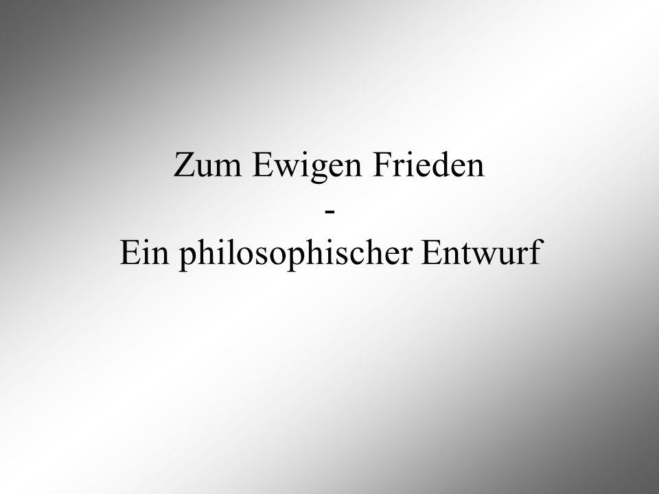 Zum Ewigen Frieden - Ein philosophischer Entwurf