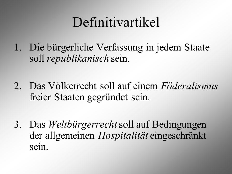 Definitivartikel 1. Die bürgerliche Verfassung in jedem Staate soll republikanisch sein.