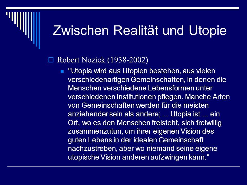 Zwischen Realität und Utopie