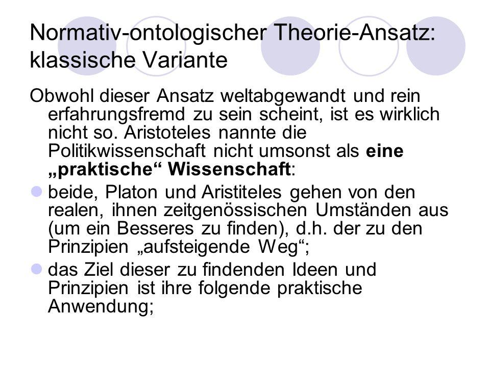 Normativ-ontologischer Theorie-Ansatz: klassische Variante