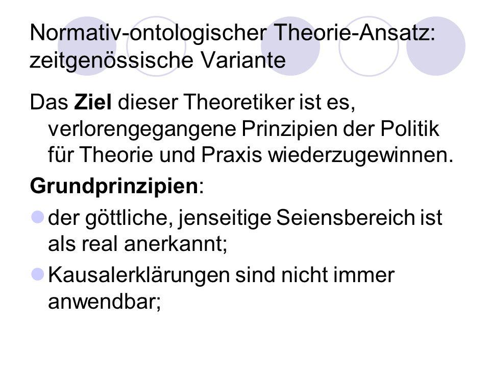 Normativ-ontologischer Theorie-Ansatz: zeitgenössische Variante