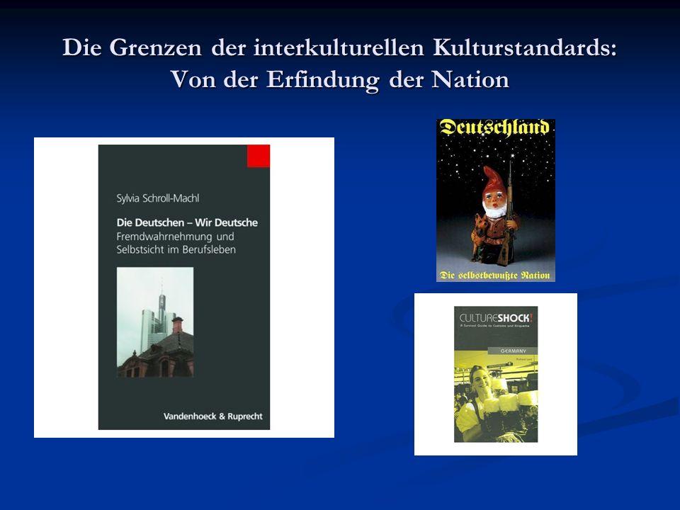 Die Grenzen der interkulturellen Kulturstandards: Von der Erfindung der Nation