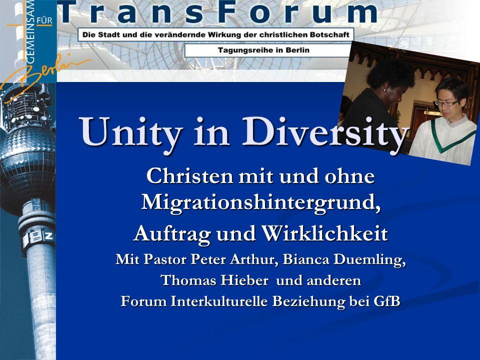 Unity in Diversity Christen mit und ohne Migrationshintergrund,