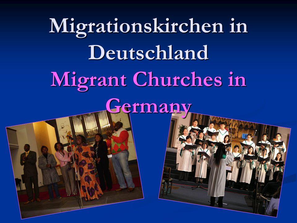 Migrationskirchen in Deutschland Migrant Churches in Germany