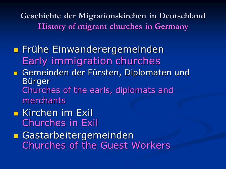 Frühe Einwanderergemeinden Early immigration churches
