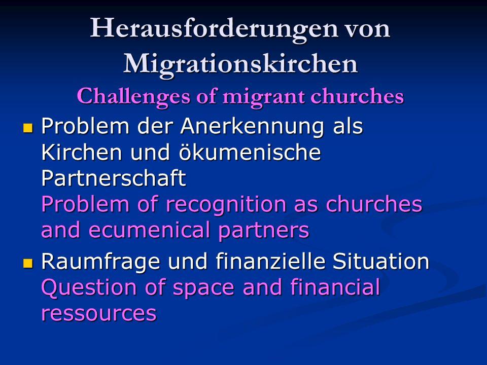 Herausforderungen von Migrationskirchen Challenges of migrant churches