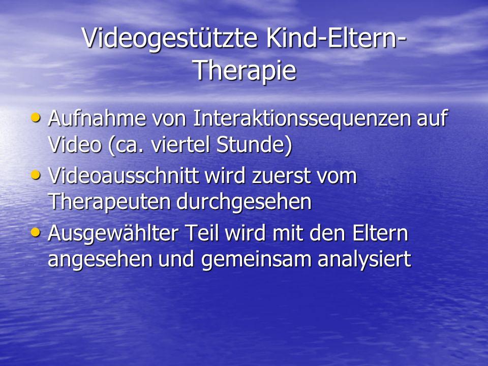 Videogestützte Kind-Eltern-Therapie
