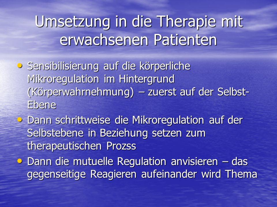 Umsetzung in die Therapie mit erwachsenen Patienten