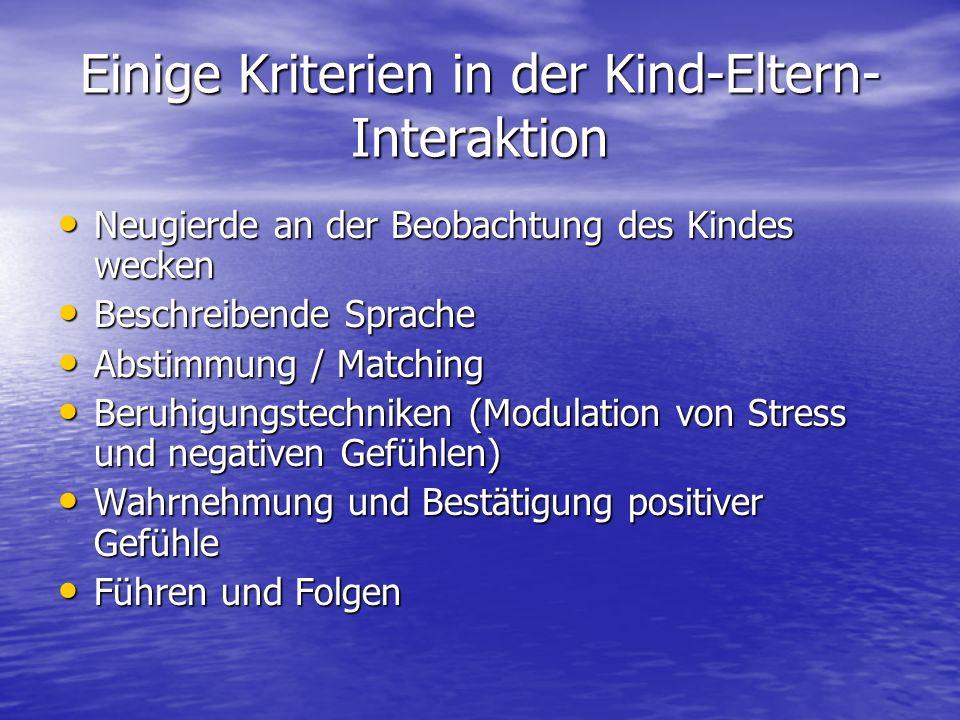 Einige Kriterien in der Kind-Eltern-Interaktion