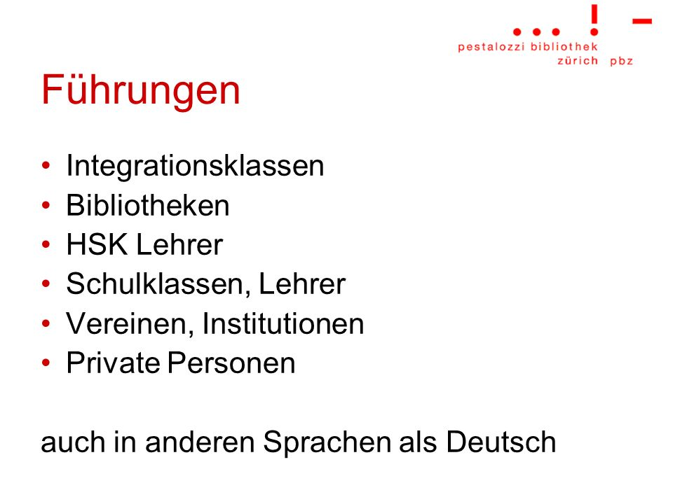 Führungen Integrationsklassen Bibliotheken HSK Lehrer