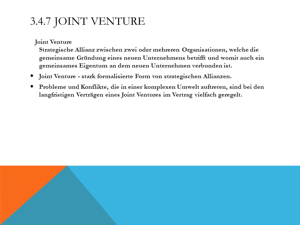 3.4.7 Joint Venture