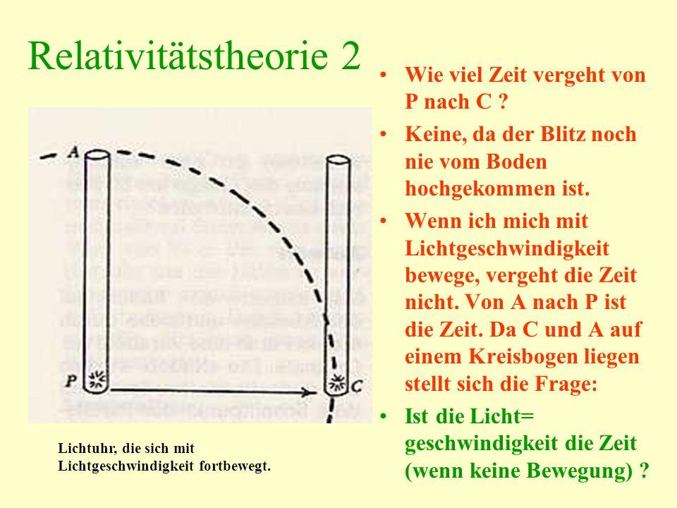 Relativitätstheorie 2 Wie viel Zeit vergeht von P nach C