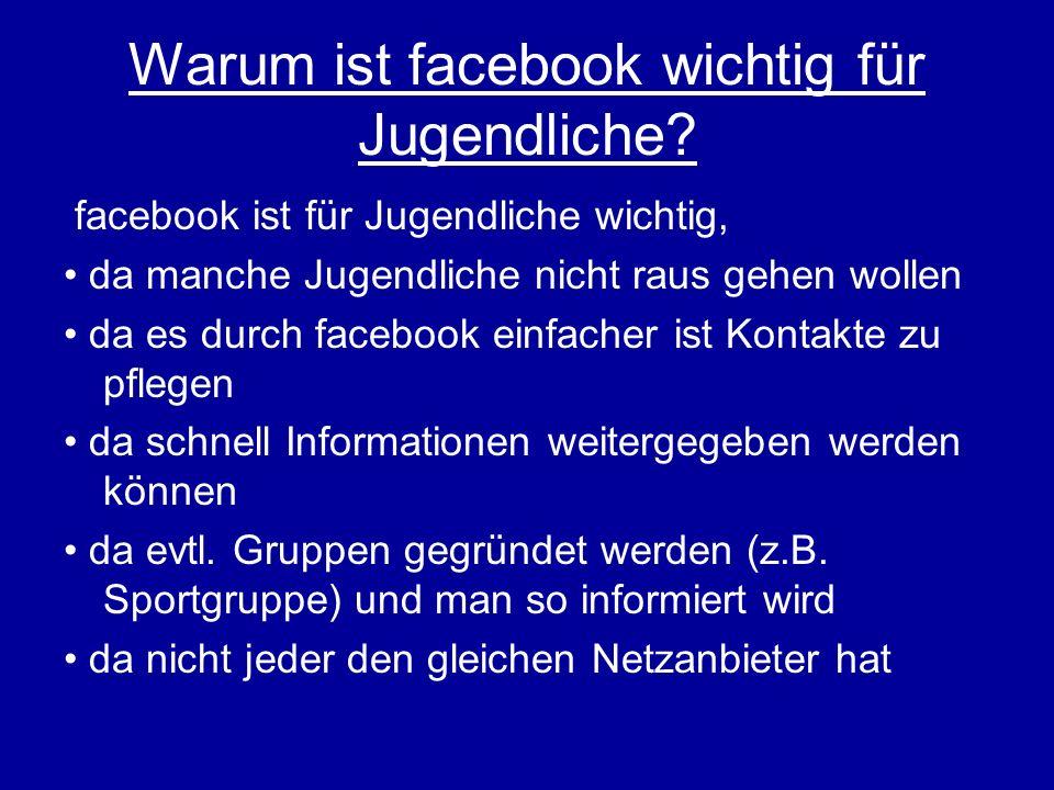 Warum ist facebook wichtig für Jugendliche