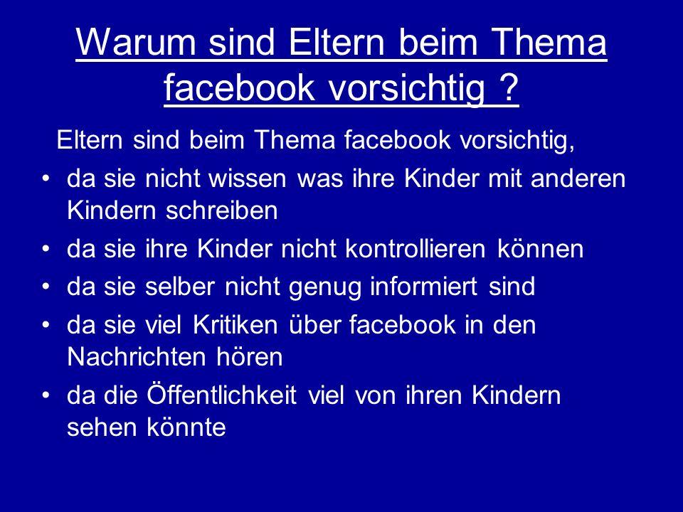 Warum sind Eltern beim Thema facebook vorsichtig