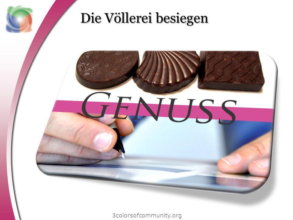 Die Völlerei besiegen 3colorsofcommunity.org